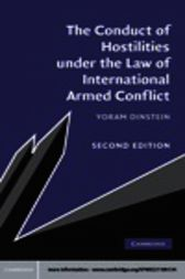 The Conduct of Hostilities under the Law of International Armed Conflict by Yoram Dinstein