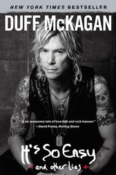 It's So Easy by Duff McKagan