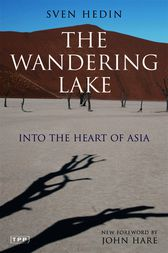 Wandering Lake, The by Sven Hedin