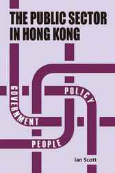 The Public Sector in Hong Kong by Ian Scott