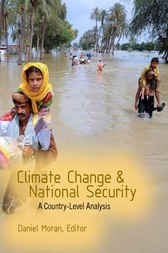 Climate Change and National Security by Daniel Moran