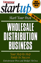 Start Your Own Wholesale Distribution Business by Entrepreneur Press