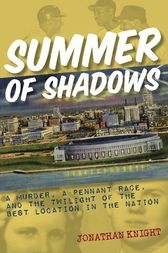 Summer of Shadows by Jonathan Knight