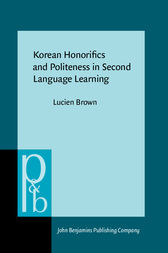 Korean Honorifics and Politeness in Second Language Learning