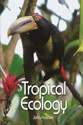Tropical Ecology by John Kricher