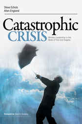 Catastrophic Crisis by Steve F. Echols