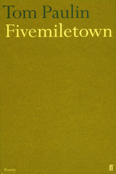 Fivemiletown by Tom Paulin
