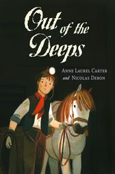 Out of the Deeps by Anne Carter