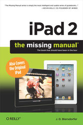 iPad 2: The Missing Manual by J. D. Biersdorfer