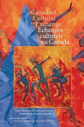 Canadian Cultural Exchange / Échanges culturels au Canada by Norman Cheadle
