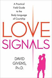 Love Signals by David Givens