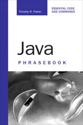 Java Phrasebook by Timothy Fisher