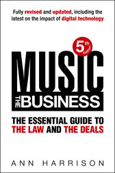 Music: The Business by Ann Harrison