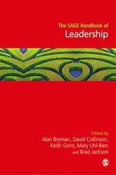 The SAGE Handbook of Leadership by Alan Bryman