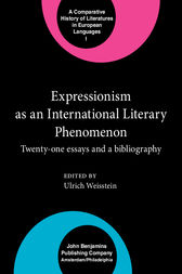 Expressionism as an International Literary Phenomenon by Ulrich Weisstein