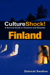CultureShock! Finland by Deborah Swallow