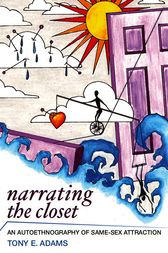 Narrating the Closet by Tony E Adams