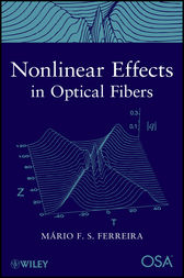 Nonlinear Effects in Optical Fibers by Mario F. Ferreira