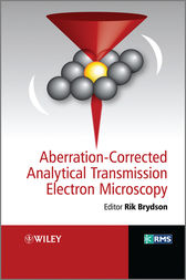 Aberration-corrected Analytical Electron Microscopy by Rik Brydson