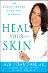 Heal Your Skin by Ava Shamban