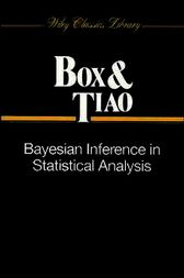 Bayesian Inference in Statistical Analysis by George E. P. Box