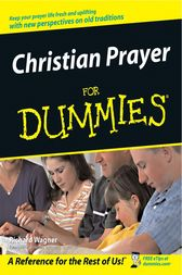 Christian Prayer For Dummies by Richard Wagner