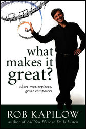 What Makes It Great? by Rob Kapilow