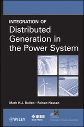 Integration of Distributed Generation in the Power System by Math H. Bollen