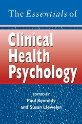 The Essentials of Clinical Health Psychology