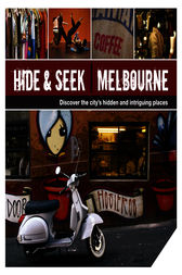 Hide and Seek Melbourne