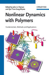 Nonlinear Dynamics with Polymers by John A. Pojman