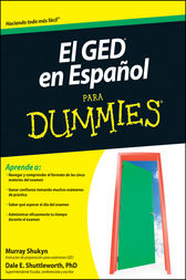 El GED en Espanol Para Dummies by Murray Shukyn