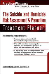 The Suicide and Homicide Risk Assessment & Prevention Treatment Planner by Jack Klott