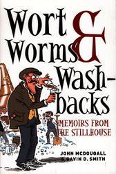 Wort, Worms & Washbacks by John McDougall