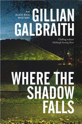 Where the Shadow Falls by Gillian Galbraith