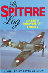 The Spitfire Log by Peter Haining