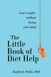 The Little Book of Diet Help by Kimberly Willis