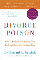 Divorce Poison New and Updated Edition by Dr. Richard A. Warshak