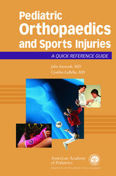 Pediatric Orthopaedics and Sport Injuries by John Sarwark