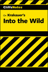CliffsNotes on Krakauer's Into the Wild by Adam Sexton