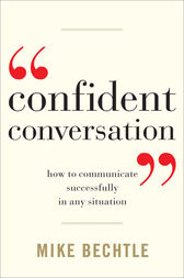 Confident Conversation by Mike Bechtle