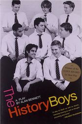The History Boys: A Play