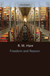 Freedom and Reason by R. M. Hare