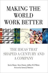 Making the World Work Better by Kevin Maney