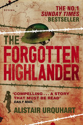 The Forgotten Highlander by Alistair Urquhart