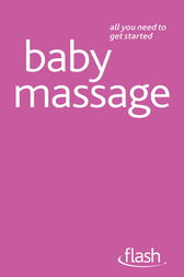 Baby Massage: Flash by Anita Epple