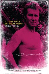 I Am the Voice Left from Rehab by James Freud