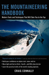 The Mountaineering Handbook by Craig Connally