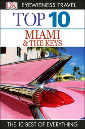 Top 10 Miami and the Keys by Jeffrey Kennedy