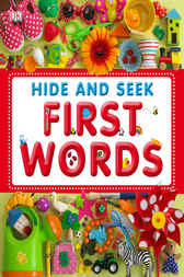 Hide and Seek First Words by DK Publishing